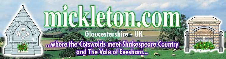 Mickleton, Gloucestershire - where The Cotswolds meet Shakespeare Country and The Vale of Evesham